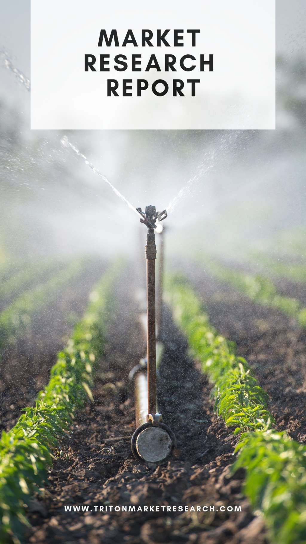 GLOBAL MICRO IRRIGATION SYSTEMS MARKET 2021-2028